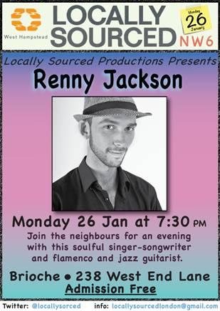 Locally Sourced presents Renny Jackson @ Brioche | London | United Kingdom