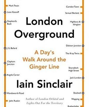 LondonOverground_IainSinclair