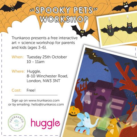 """Spooky Pets"" Workshop @ Huggle, 8-10 Winchester Rd"